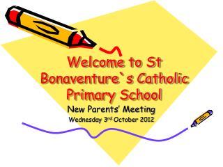 Welcome to St Bonaventure`s Catholic Primary School