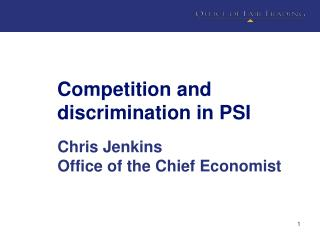 Competition and discrimination in PSI