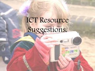 ICT Resource Suggestions.