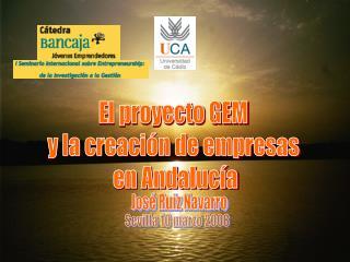 El proyecto GEM  y la creación de empresas  en Andalucía
