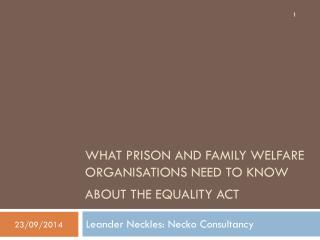 What prison and family welfare organisations need to know about the Equality Act