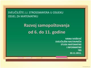 SVEUČILIŠTE J.J. STROSSMAYERA U OSIJEKU ODJEL ZA MATEMATIKU