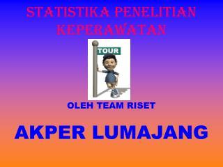 STATISTIKA PENELITIAN  KEPERAWATAN