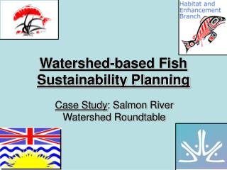 Watershed-based Fish Sustainability Planning