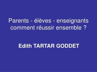 Parents -  l ves - enseignants comment r ussir ensemble