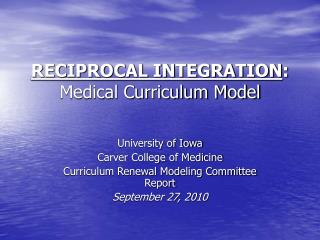 RECIPROCAL INTEGRATION: Medical Curriculum Model