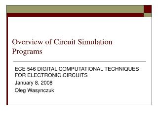 Overview of Circuit Simulation Programs