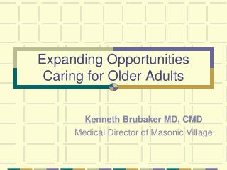 Expanding Opportunities Caring for Older Adults