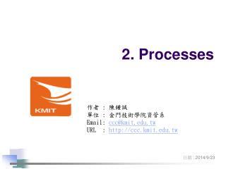 2. Processes