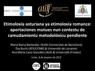 Maria  Reina Bastardas  i  Rufat  ( Universitat  de Barcelona)