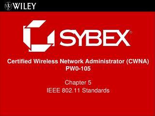 Chapter 5 IEEE 802.11 Standards