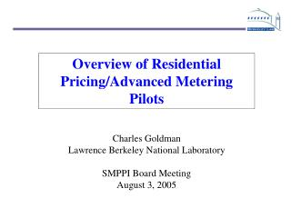 Overview of Residential Pricing/Advanced Metering Pilots