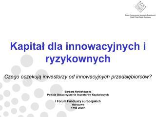 Kapitał dla innowacyjnych i ryzykownych