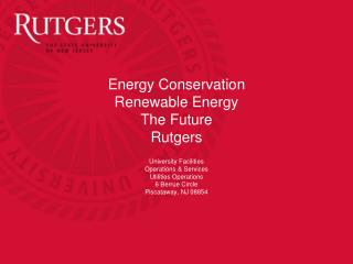 Energy Conservation Renewable Energy The Future Rutgers