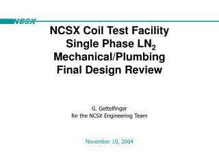 G. Gettelfinger for the NCSX Engineering Team