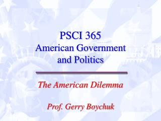 PSCI 365 American Government  and Politics