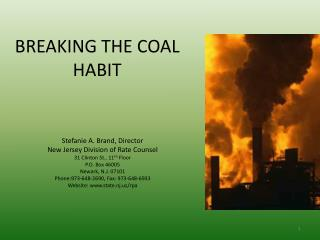 BREAKING THE COAL HABIT