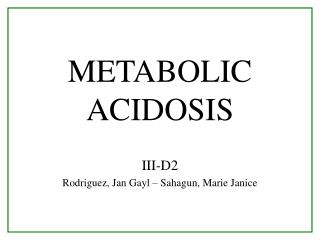 METABOLIC ACIDOSIS