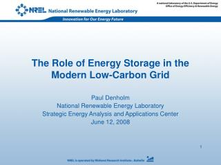 The Role of Energy Storage in the Modern Low-Carbon Grid