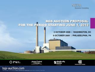 BGS AUCTION PROPOSAL  FOR THE PERIOD STARTING JUNE 1, 2010