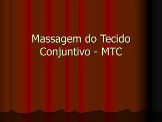 Massagem do Tecido Conjuntivo - MTC