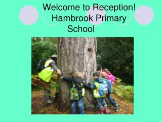 Welcome to Reception! Hambrook Primary School