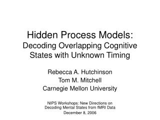 Hidden Process Models: Decoding Overlapping Cognitive States with Unknown Timing