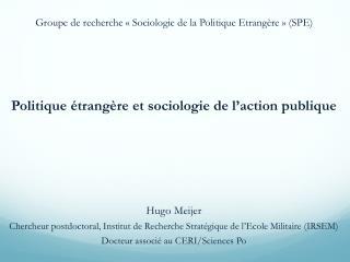 Politique étrangère et sociologie de l ' action publique