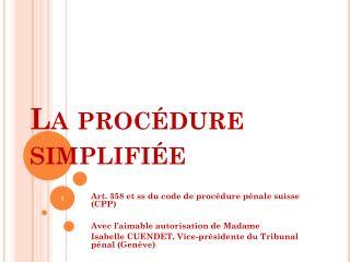 La procédure simplifiée