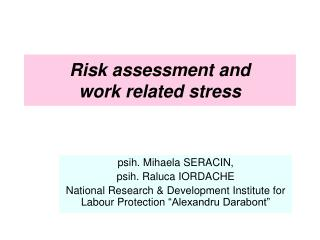 Risk assessment and  work related stress