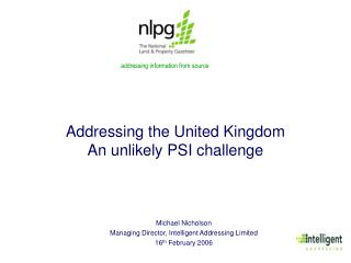 Addressing the United Kingdom An unlikely PSI challenge