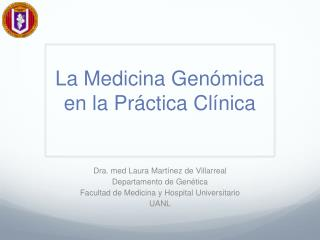 La Medicina Genómica en la Práctica Clínica