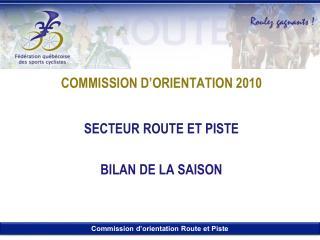 COMMISSION D�ORIENTATION 2010