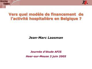 Jean-Marc Laasman   Journ e d  tude AFIS Heer-sur-Meuse 3 juin 2005