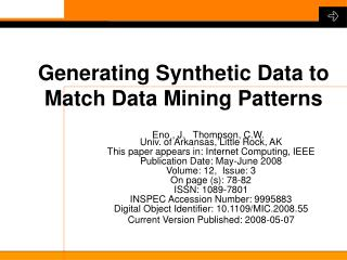 Generating Synthetic Data to  Match Data Mining Patterns