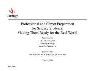 Professional and Career Preparation for Science Students: Making Them Ready for the Real World