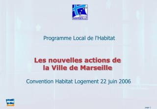 Les nouvelles actions de  la Ville de Marseille