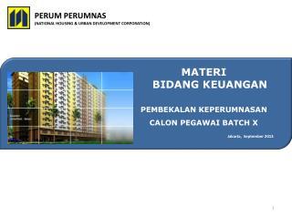 PERUM PERUMNAS (NATIONAL HOUSING & URBAN DEVELOPMENT CORPORATION)