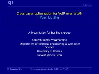 Cross Layer optimization for VoIP over WLAN [Yuan Liu Zhu]