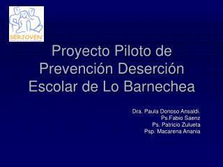 Proyecto Piloto de Prevención Deserción Escolar de Lo Barnechea