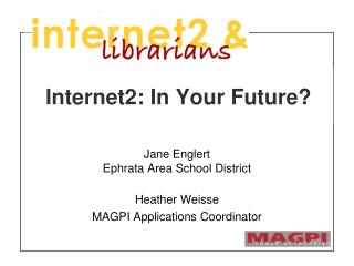 Internet2: In Your Future?