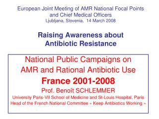 National Public Campaigns on AMR and Rational Antibiotic Use France 2001-2008