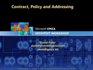 Contract, Policy and Addressing