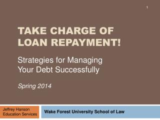 Take Charge of Loan Repayment!