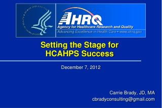 Setting the Stage for  HCAHPS Success