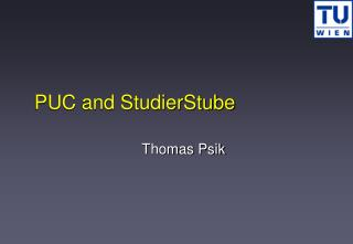 PUC and StudierStube