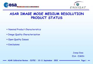 ASAR IMAGE MODE MEDIUM RESOLUTION PRODUCT STATUS