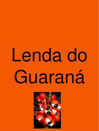 Lenda do Guaraná