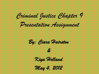 Criminal Justice Chapter 9 Presentation Assignment