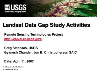 Landsat Data Gap Study Activities